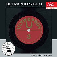 Různí interpreti – Historie psaná šelakem - Ultraphon duo 3 - Když se dnes rozejdem