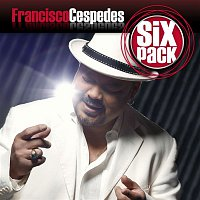 Francisco Cespedes – Six Pack: Francisco Cespedes - EP