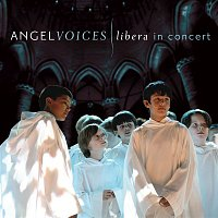 Libera, Fiona Pears – Angel Voices: Libera in Concert