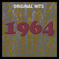 Various Artists.. – Original Hits: 1964