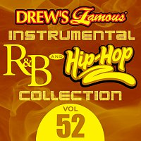 The Hit Crew – Drew's Famous Instrumental R&B And Hip-Hop Collection [Vol. 52]