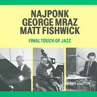 Přední strana obalu CD Final Touch Of Jazz
