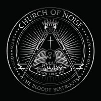 The Bloody Beetroots – Church Of Noise