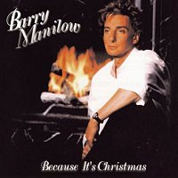 Barry Manilow – Because It's Christmas