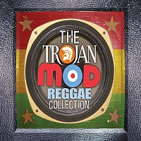 Various Artists.. – Trojan Mod Reggae Collection