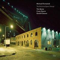 Michael Formanek, Tim Berne, Craig Taborn, Gerald Cleaver – The Rub and Spare Change