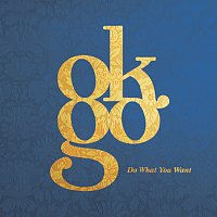 OK Go – Do What You Want