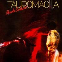 Manolo Sanlúcar, Isidro De Sanlucar – Tauromagia - Manolo Sanlucar