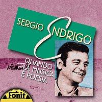 Sergio Endrigo – Quando La Musica E' Poesia