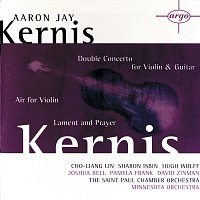 Pamela Frank, Cho-Liang Lin, Sharon Isbin, St. Paul Chamber Orchestra, Hugh Wolff – Kernis: Air for Violin, Double Concerto for Violin & Guitar; Lament and Prayer