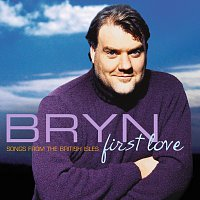 Bryn Terfel, Ronan Keating, Kate Royal, Sharon Corr, London Symphony Orchestra – First Love - Songs from the British Isles [UK Version]