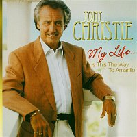 Tony Christie – My Life....Is This the Way to Amarillo