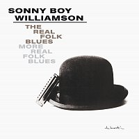 Sonny Boy Williamson – The Real Folk Blues/More Real Folk Blues