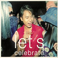 Hacken Lee – Let's Celebrate