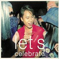 Hacken Lee – Let's Celebrate