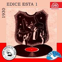 Historie psaná šelakem - Edice Esta 1 / 1930