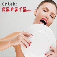 Orlek – Repete