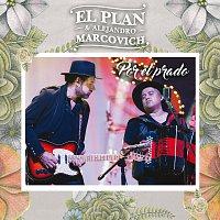 El Plan, Alejandro Marcovich – Por El Prado