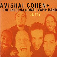 Avishai Cohen, The International Vamp Band – Unity