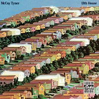 McCoy Tyner – 13th House