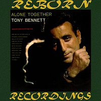Tony Bennett – Alone Together (HD Remastered)