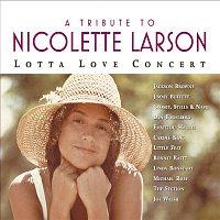 Crosby, Stills & Nash – A Tribute To Nicolette Larson: Lotta Love Concert [Digital Version w/Bonus Track]