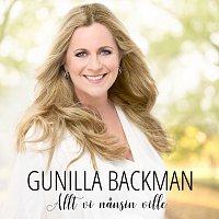 Gunilla Backman – Allt vi nansin ville