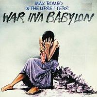 Max Romeo & The Upsetters – War Ina Babylon