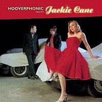 Hooverphonic – Hooverphonic presents Jackie Cane
