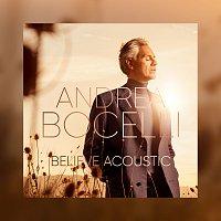 Andrea Bocelli – Believe [Acoustic]