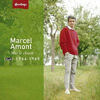 Marcel Amont – Heritage - Moi, Le Clown - Polydor (1964-1965)