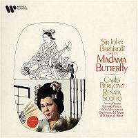 Renata Scotto, Carlo Bergonzi, Orchestra del Teatro dell'Opera di Roma & Sir John Barbirolli – Puccini: Madama Butterfly