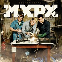 MxPx – Secret Weapon