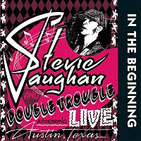 Stevie Ray Vaughan & Double Trouble, Double Trouble – In The Beginning