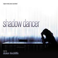 Dickon Hinchliffe – Shadow Dancer [Original Motion Picture Soundtrack]