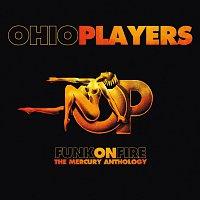 Ohio Players – Funk On Fire - The Mercury Anthology