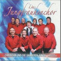 Christian & die sauberen Jungs – Das Jungfrauhenchor