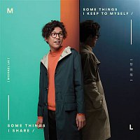Michael Lai – Some Things I Keep to Myself Some Things I Share