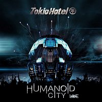 Tokio Hotel – Humanoid City Live
