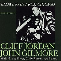 Clifford Jordan, John Gilmore – Blowing In From Chicago