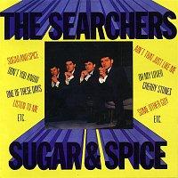 The Searchers – Sugar And Spice