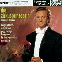 "Robert Stolz, Emmerich Kálmán – Kálmán: Die Zirkusprinzessin (excerpts) - ""Operetta Highlights"""