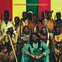 Tiken Jah Fakoly – L'Africain