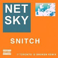 Netsky, Aloe Blacc – Snitch [Toronto Is Broken Remix]