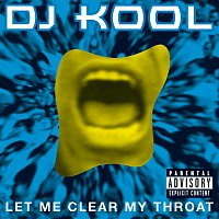 DJ Kool – Let Me Clear My Throat