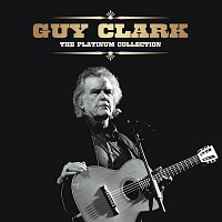 Guy Clark – The Platinum Collection