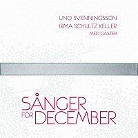 Uno Svenningsson, Irma, Staffan Hellstrand m fl – Sanger for December