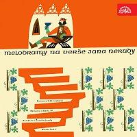 Symfonický orchestr Čs. rozhlasu v Praze/Zdeněk Košler – Melodramy na verše Jana Nerudy (Foerster, Jeremiáš, Zich, Ostrčil)