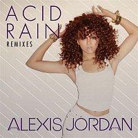 Alexis Jordan – Acid Rain - REMIXES