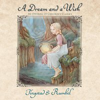 Tingstad / Rumbel – A Dream And A Wish
